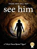 Those Who Will Not See Him!