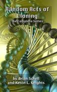 Random Acts of Cloning: The Complete Series