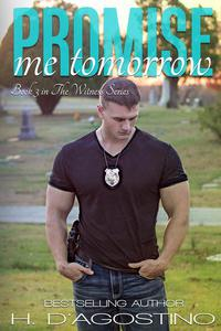 Promise Me Tomorrow- book 3 in The Witness Series