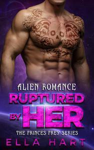 Ruptured By Her
