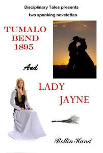 Tumalo Bend 1895 and Lady Jayne