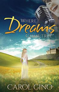 Where Dreams Come True: A Story of Parallel Lives