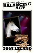 Balancing Act - a Kovak & Quaid Horse Mystery
