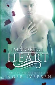 Immortal Heart: Few Are Angels Prequel