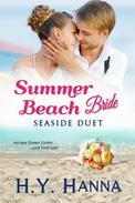 Summer Beach Bride: Seaside Duet