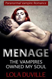 Vampire Menage Romance: Owned By My Soul