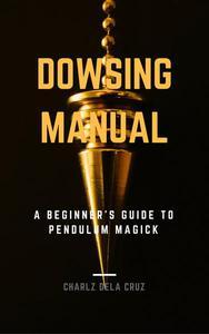 Dowsing Manual