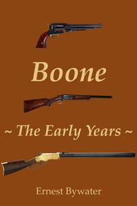 Boone - The Early Years