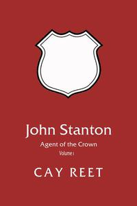 John Stanton - Agent of the Crown