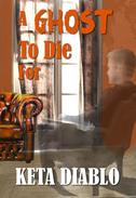 A Ghost To Die For