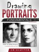 Drawing Portraits Fundamentals: A Portrait-Artist.org Book (How to Draw People)