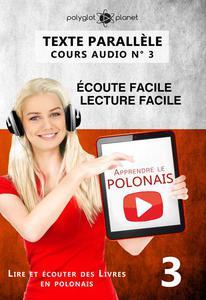 Apprendre le polonais   Texte parallèle   Écoute facile   Lecture facile POLONAIS COURS AUDIO N° 3