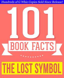The Lost Symbol - 101 Amazing Facts You Didn't Know