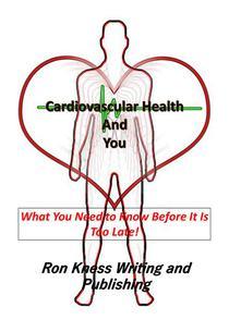 Cardiovascular Health and You