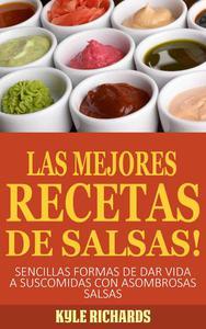 ¡Las Mejores Recetas de Salsas!