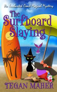 The Surfboard Slaying