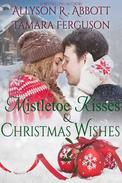 Mistetoe Kisses & Christmas Wishes