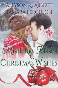 Mistetoe Kisses & Christmas Wishes