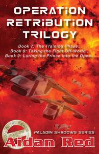 Operation Retribution Trilogy