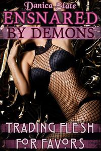 Ensnared by Demons: Trading Flesh for Favors