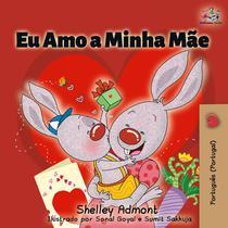 Eu Amo a Minha Mãe (I Love My Mom - Portuguese Portugal )
