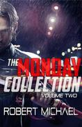 The Monday Collection (Volume 2)