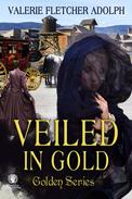 Veiled in Gold