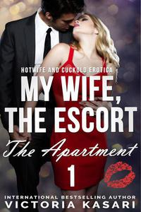 My Wife, The Escort - The Apartment 1