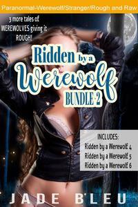 Ridden by a Werewolf Bundle 2