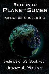 Return To Planet Sumer: Operation Shoestring