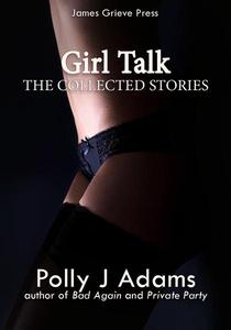 Girl Talk: A collection of four Girls' Club stories