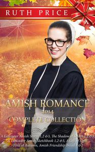 Amish Romance 2014 Complete Collection