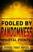 Fooled by Randomness Pivotal Points