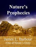 Nature's Prophecies