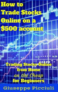 How to Trade Stocks Online on a $500 account
