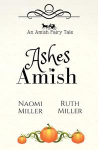 Ashes to Amish