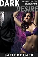 Dark Desire (Hotwife and Cuckold Interracial Erotica Stories)