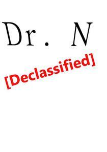 Dr. N [Declassified]