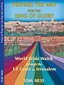 Prepare the Way for the King of Glory