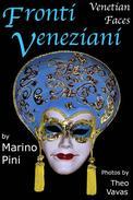 Fronti Veneziani, Venetian Faces