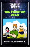 Zach's Wars 2: The Phantom Virus