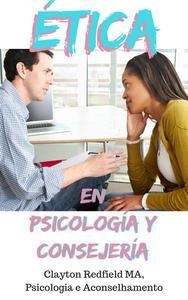 Ética en psicología y consejería