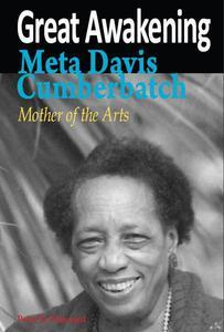 Great Awakening Meta Davis Cumberbatch, 'Mother of the Arts'