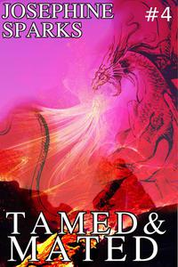 Tamed and Mated #4