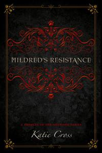 Mildred's Resistance