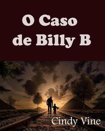 O Caso de Billy B