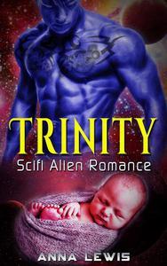 Trinity : Scifi Alien Romance