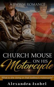 Church Mouse on his Motorcycle