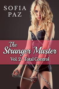 The Stranger Master (Vol. 2 - Total Control)