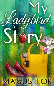 My Ladybird Story